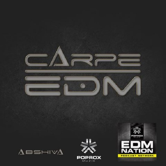Carpe EDM Podcast ep02 Abshiva with guest dj - Bossdrum