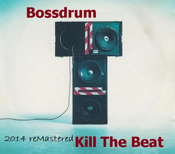 Kill The Beat - 2014 reMastered