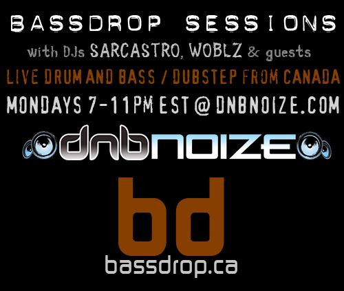 Bassdrop Sessions w/ Sarcastro & Woblz, 7-11PM EST (12-4AM GMT) @ DnBNoize.com